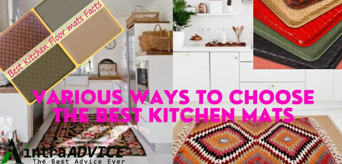 Various Ways To Choose The Best Kitchen Mats