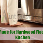Kitchen Rugs For Hardwood Floors In Your Kitchen