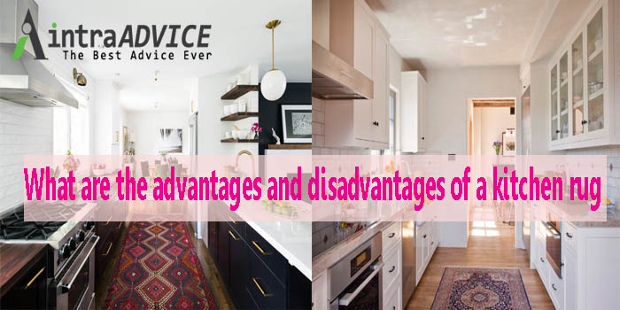 What are the advantages and disadvantages of a kitchen rug