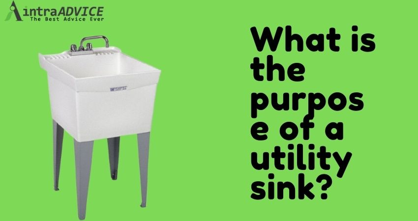 What is the purpose of a utility sink