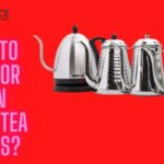 What to Look for When Buying Tea Kettles